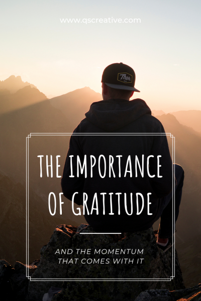 the Importance of gratitude opportunity and how much you love life