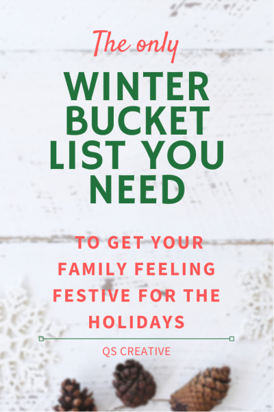 The only winter bucket list you need to get your family feeling festive for the holidays