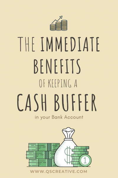 The Immediate benefits of keeping a cash buffer