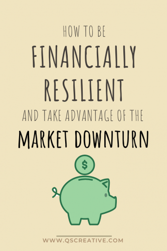how to be financially resilient and take advantage of the market downturn amid covid-19